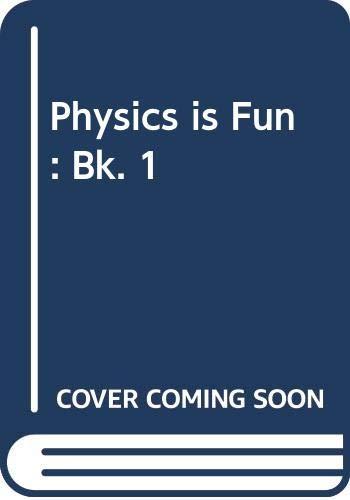 Physics is Fun: Bk. 2: Jardine, Jim &