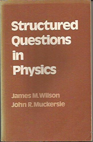 Structured Questions in Physics: Wilson, James M.