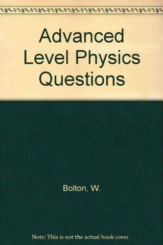 9780435680558: Advanced Level Physics Questions
