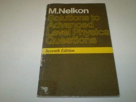 9780435683368: Solutions to Advanced Level Physics Questions