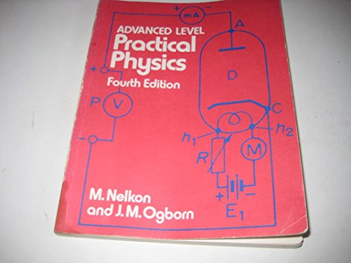 9780435686550: Advanced Level Practical Physics: In S.I.Units