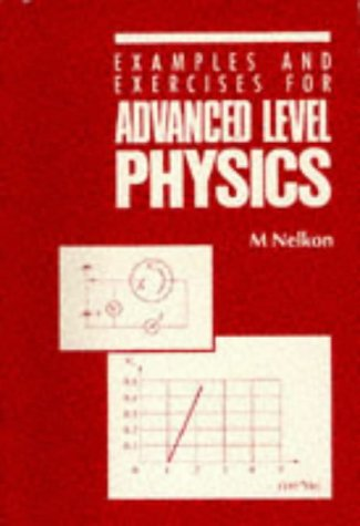 9780435686703: Examples and Exercises for Advanced Level Physics