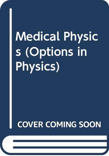 9780435686819: Medical Physics (Options in Physics)