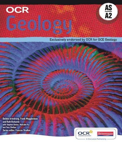 9780435692117: OCR Geology AS & A2 Student Book: Exclusively Endorsed by OCR for GCE Geology (OCR AS Science)