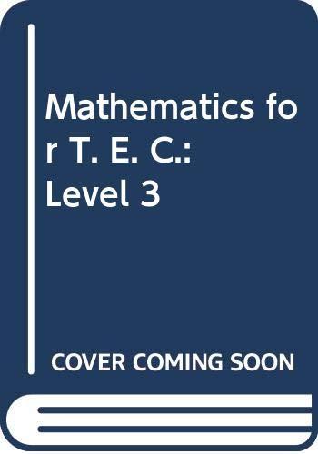 9780435710842: Mathematics for T. E. C.: Level 3