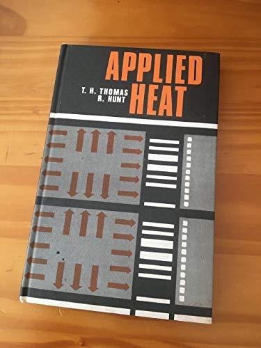 9780435717810: Applied Heat