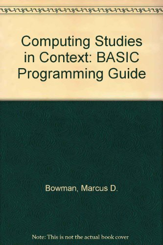 Computing Studies in Context: BASIC Programming Guide (043577056X) by Marcus D. Bowman; Stephen Pople