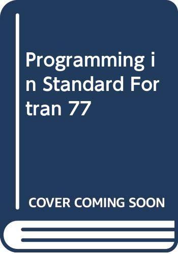 9780435774868: Programming in Standard Fortran 77