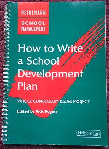9780435800451: How To Write a School Development Plan (Heinemann School Management)