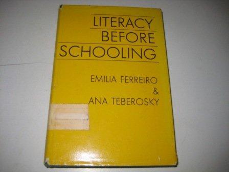 Literacy Before Schooling: Emilia Ferreiro, Ana