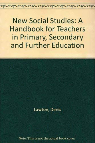 9780435805685: New Social Studies: A Handbook for Teachers in Primary, Secondary and Further Education