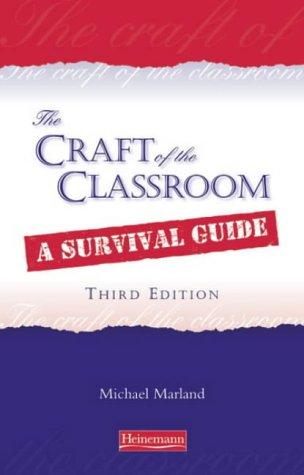 9780435806095: Craft of the Classroom (The Craft of the Classroom)