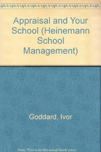 Appraisal and Your School: Goddard; Emerson
