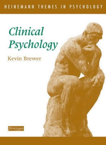 9780435806606: Heinemann Themes in Psychology: Clinical Psychology
