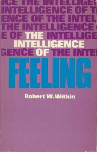 9780435809386: The Intelligence of Feeling