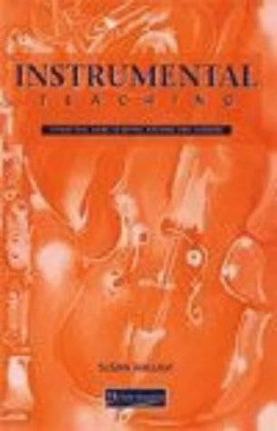 Instrumental Teaching: A Practical Guide to Better: Hallam, Susan