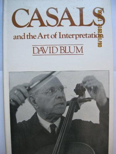 9780435811501: Casals and the Art of Interpretation