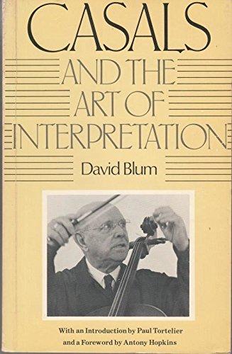 9780435811518: Casals and the Art of Interpretation