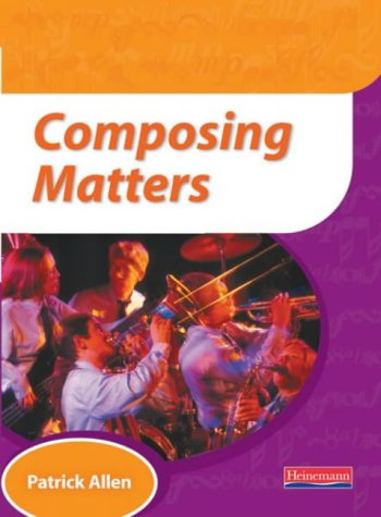 9780435811822: Composing Matters Pupil Book