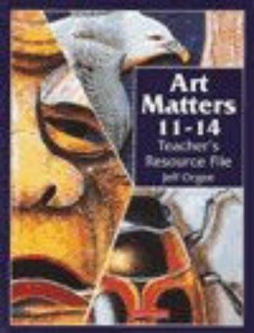 9780435812034: Art Matters: Teacher's Resource File 11-14