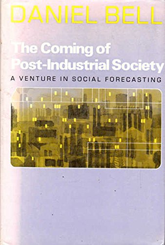 9780435820664: Coming of Post-industrial Society: Venture in Social Forecasting
