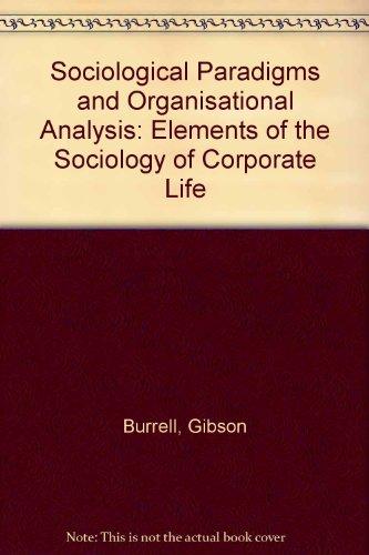 9780435821302: Sociological Paradigms and Organisational Analysis