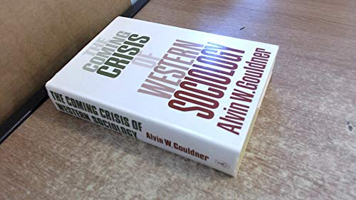 9780435821500: Coming Crisis of Western Sociology