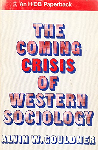 9780435821517: Coming Crisis of Western Sociology