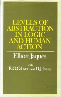 9780435822804: Levels of Abstraction in Logic and Human Action