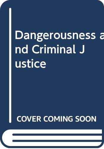 9780435823078: Dangerousness and Criminal Justice