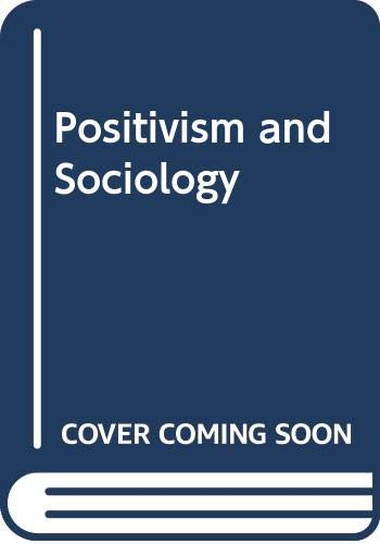 9780435823405: Positivism and Sociology