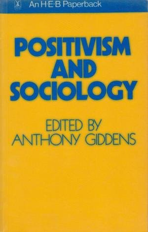 9780435823412: Positivism and Sociology