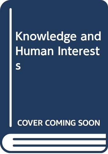 9780435823832: Knowledge and Human Interests