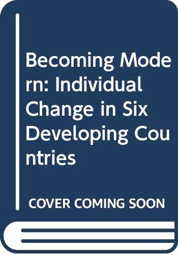 9780435824723: Becoming Modern: Individual Change in Six Developing Countries