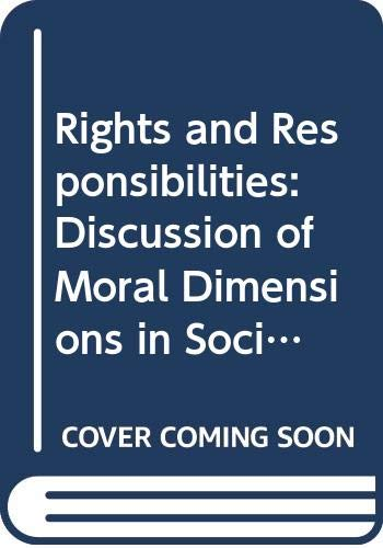 9780435825157: Rights and Responsibilities: Discussion of Moral Dimensions in Social Work (Community Care Practice Handbooks ; 11)