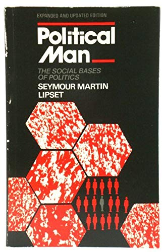 Political Man: The Social Bases of Politics (0435825399) by Seymour Martin Lipset