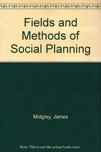 9780435825836: Fields and Methods of Social Planning