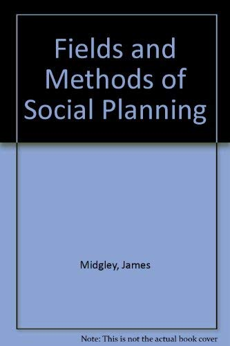 9780435825843: The Fields and Methods of Social Planning