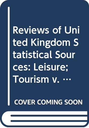 Reviews of United Kingdom Statistical Sources: Leisure;: Lewes F M