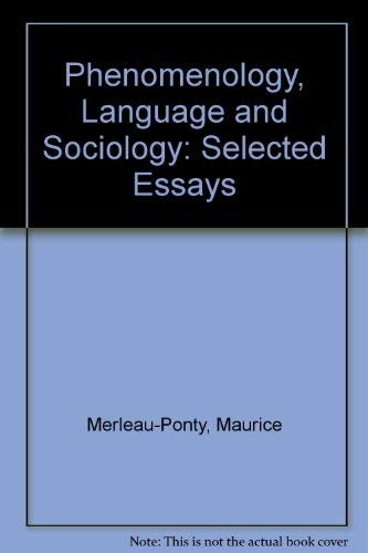 9780435826673: Phenomenology, Language and Sociology: Selected Essays