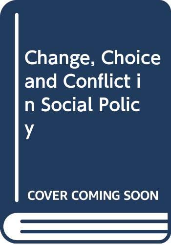 9780435826710: Change, Choice and Conflict in Social Policy
