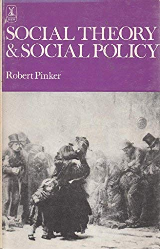 9780435826819: Social Theory and Social Policy