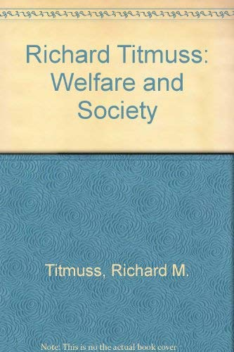 9780435827502: Richard Titmuss: Welfare and Society