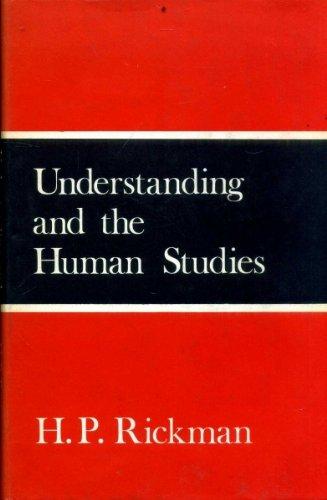 9780435827557: Understanding and the Human Studies