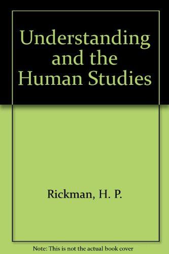 9780435827564: Understanding and the Human Studies