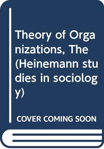 9780435828110: Theory of Organisations