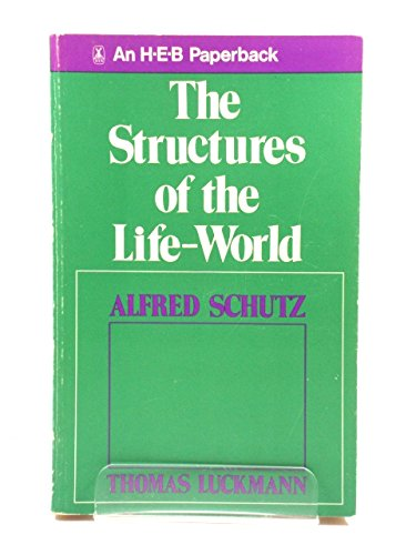 9780435828196: Structures of the Life World