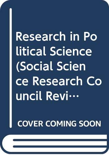 Research in Political Science (Social Science Research: Mackenzie, W.J.M.