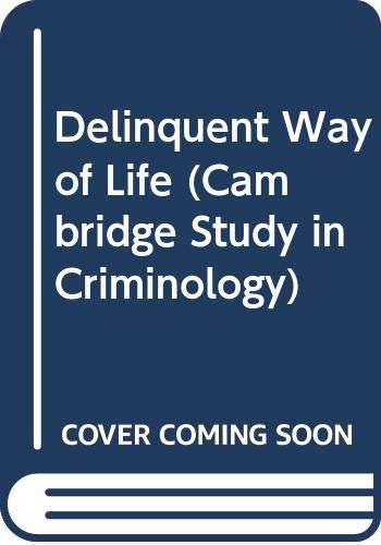 9780435829353: Delinquent Way of Life (Cambridge Study in Criminology)