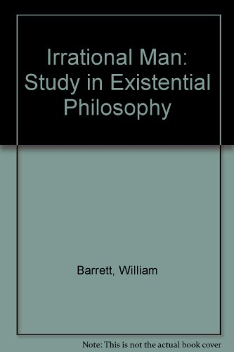 9780435830564: Irrational Man: Study in Existential Philosophy